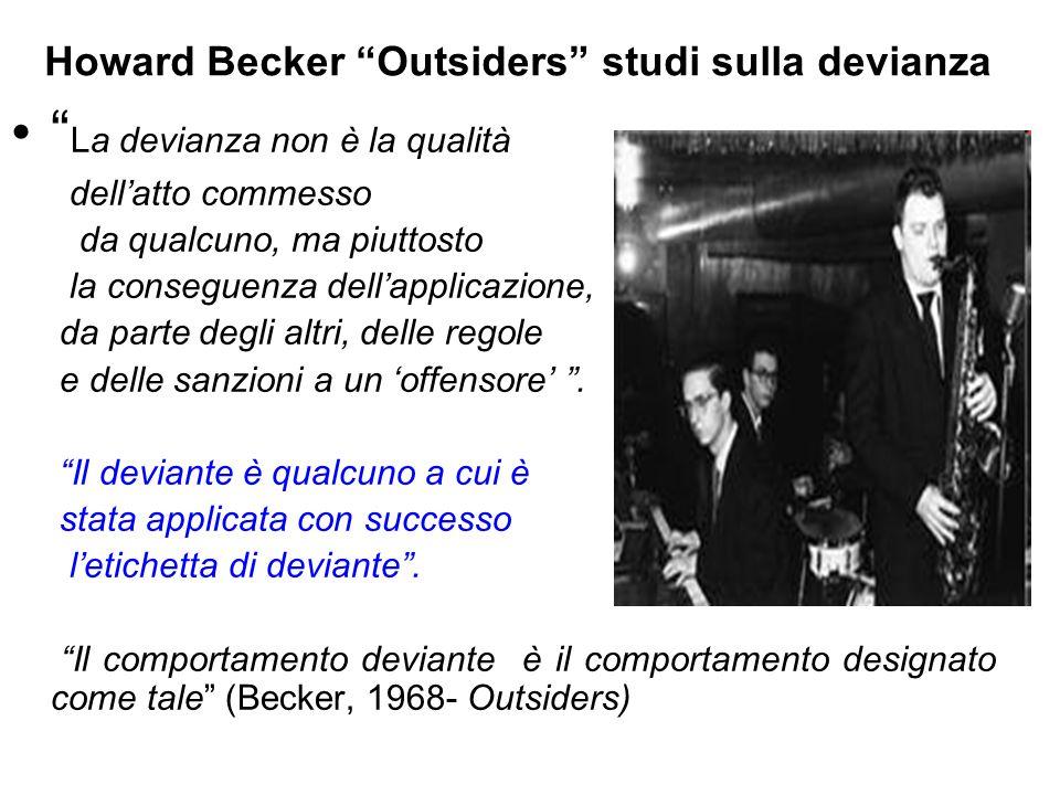 Howard Becker Outsiders studi sulla devianza