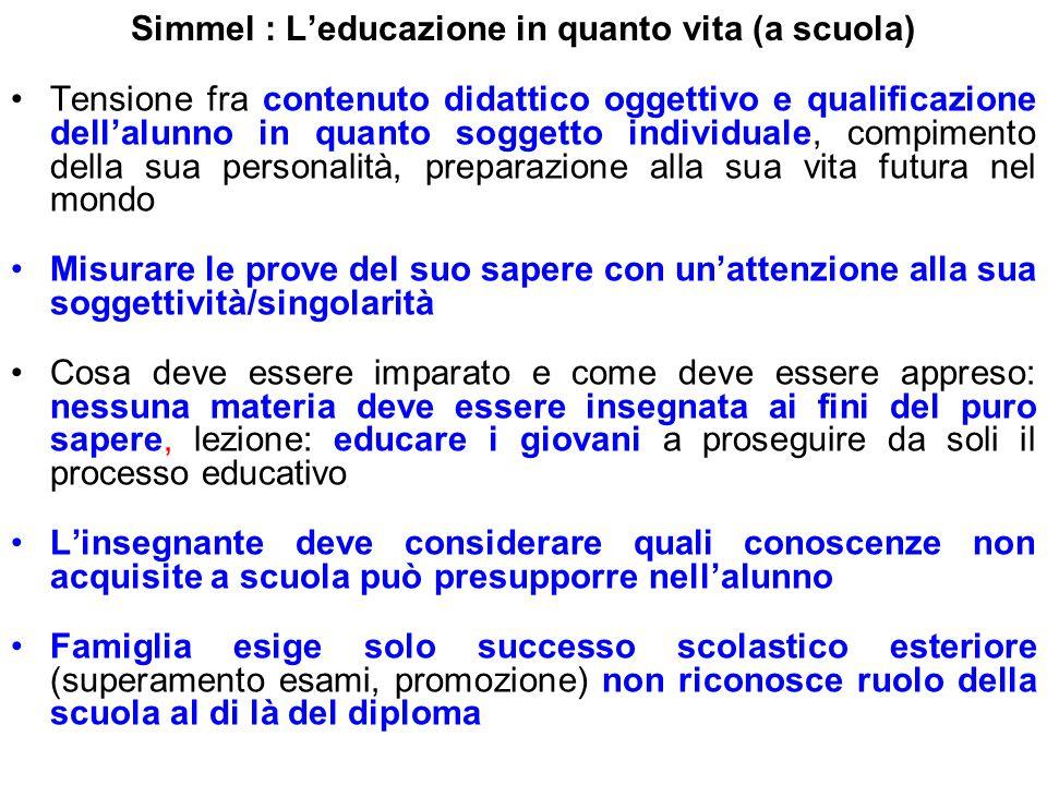 Simmel : L'educazione in quanto vita (a scuola)