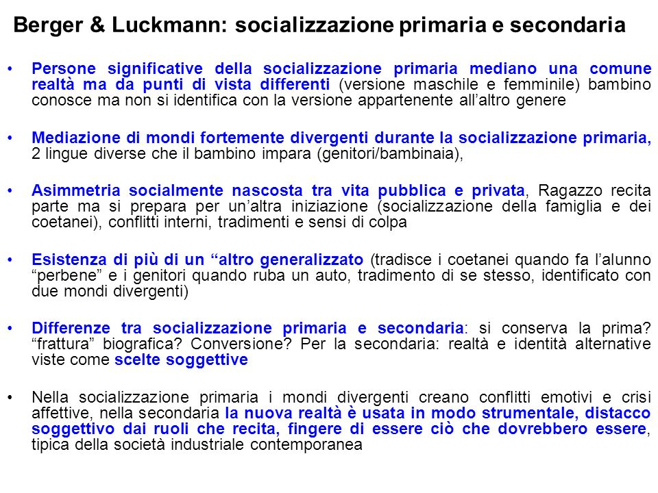 Berger & Luckmann: socializzazione primaria e secondaria