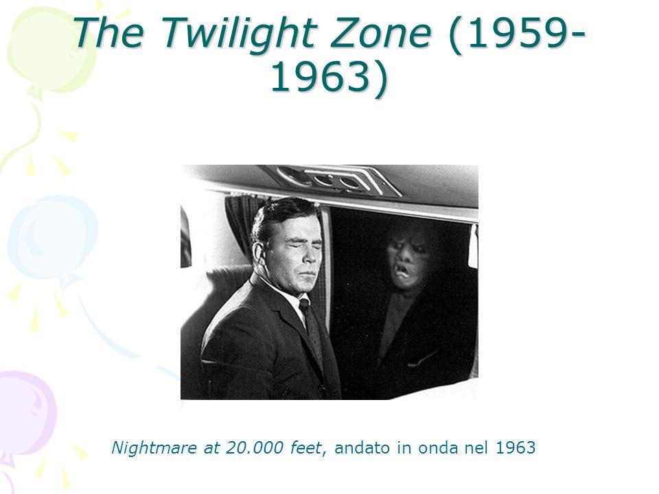 The Twilight Zone (1959-1963) Nightmare at 20.000 feet, andato in onda nel 1963