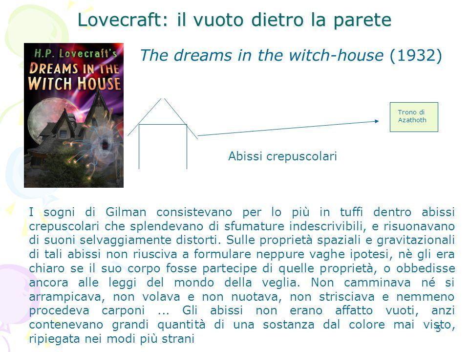Lovecraft: il vuoto dietro la parete