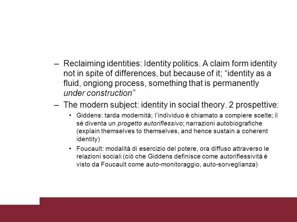 The modern subject: identity in social theory. 2 prospettive: