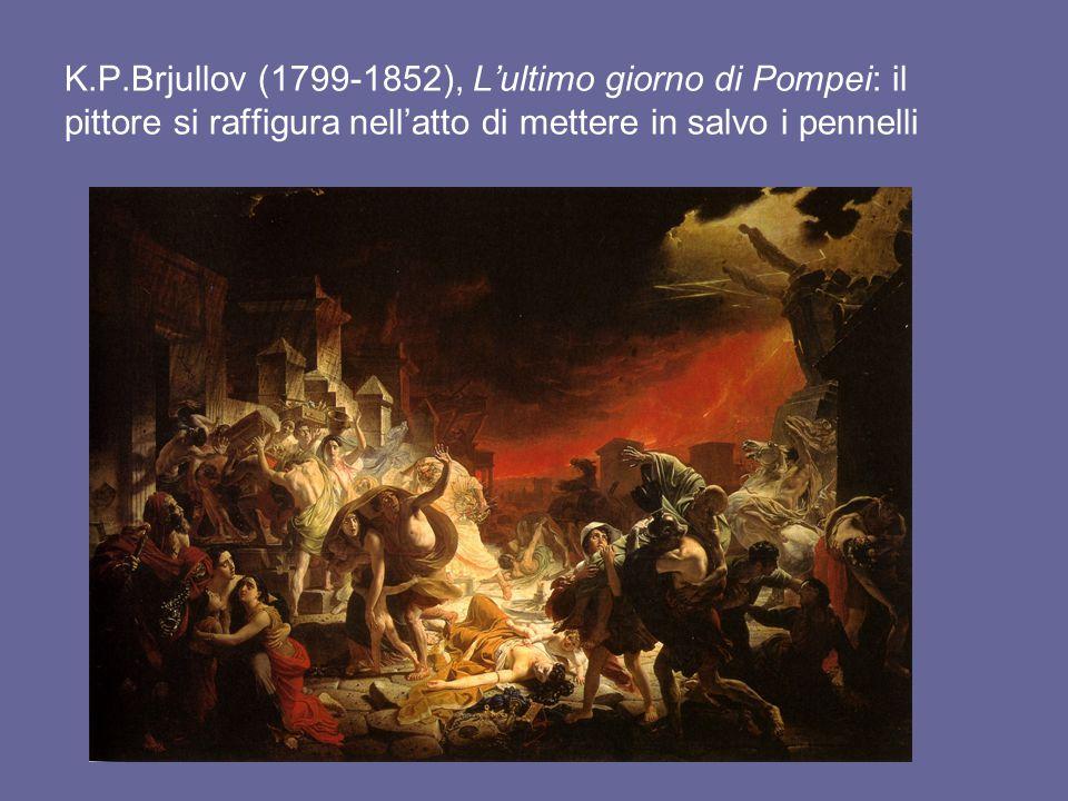 K.P.Brjullov (1799-1852), L'ultimo giorno di Pompei: il pittore si raffigura nell'atto di mettere in salvo i pennelli