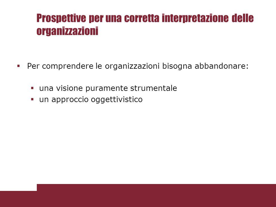 Prospettive per una corretta interpretazione delle organizzazioni