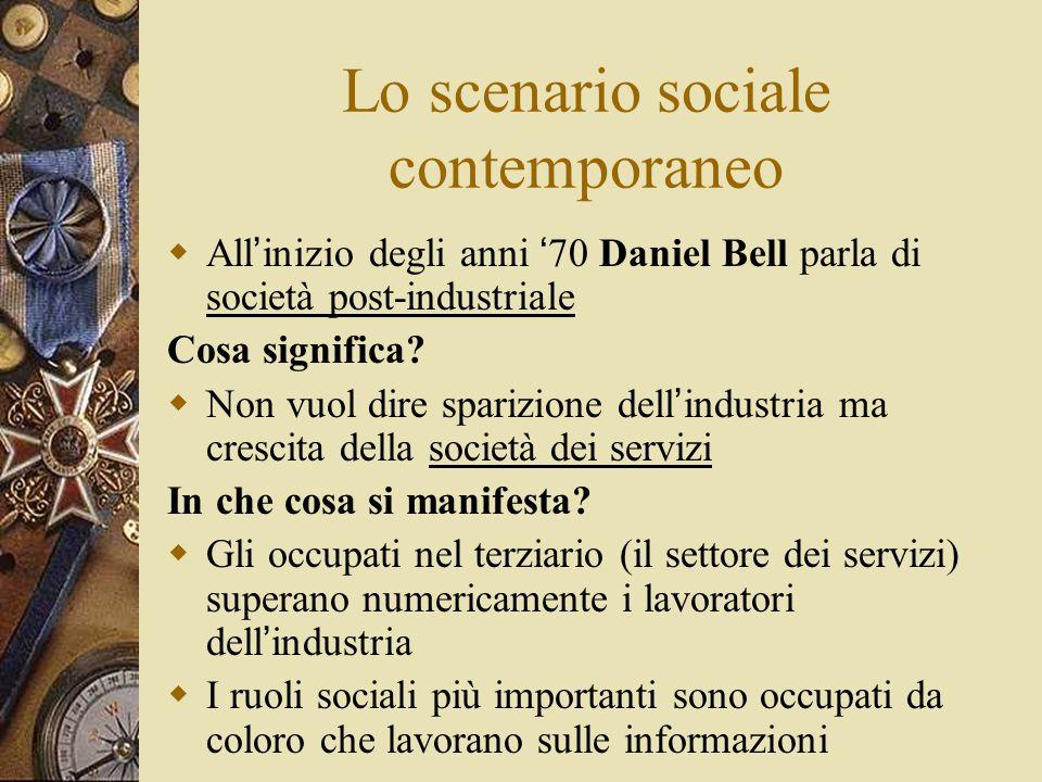 Lo scenario sociale contemporaneo