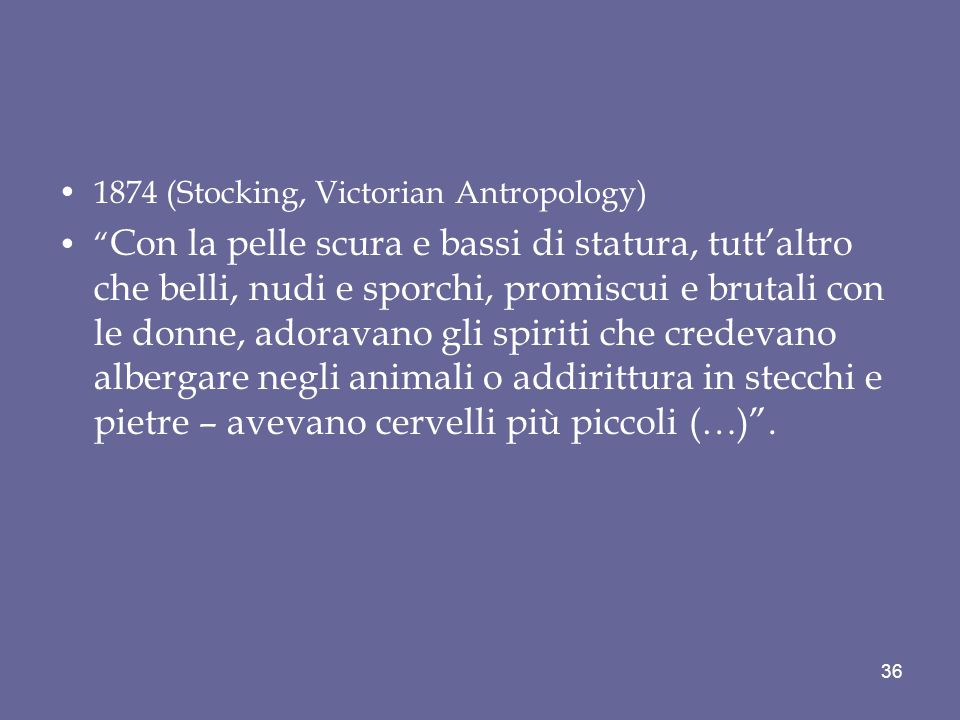 1874 (Stocking, Victorian Antropology)