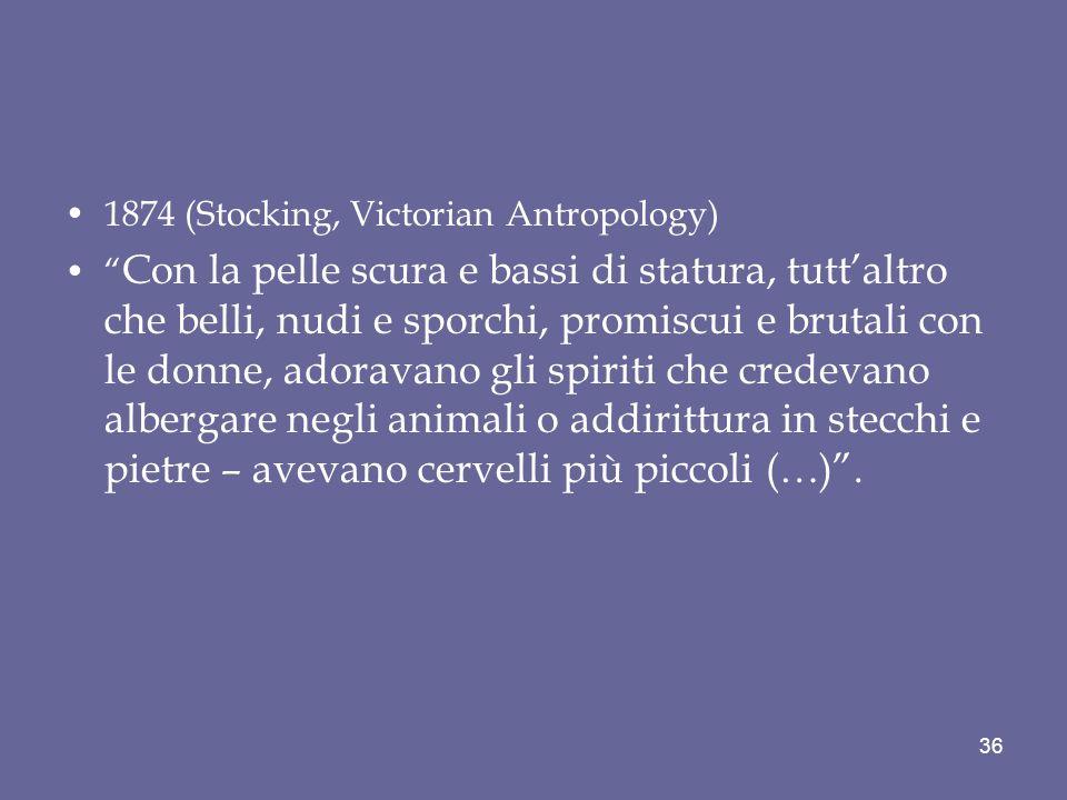1874 (Stocking, Victorian Antropology)