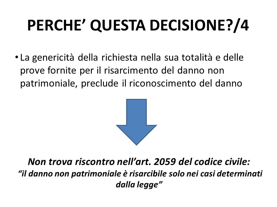 PERCHE' QUESTA DECISIONE /4