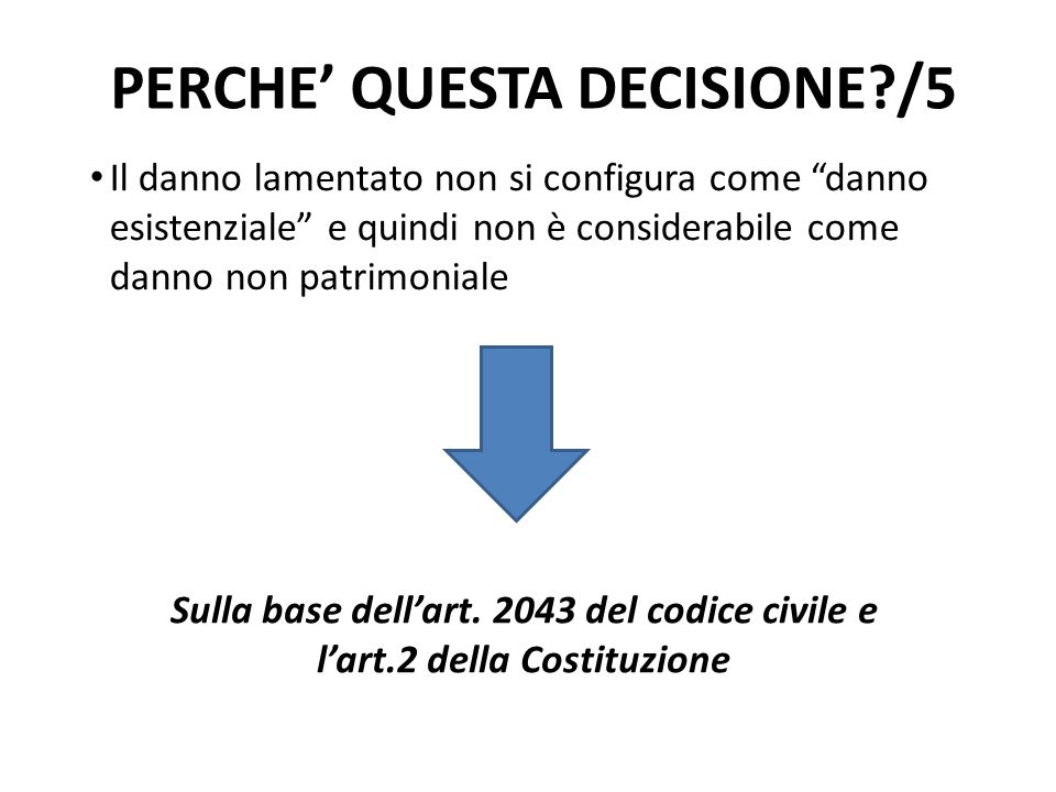 PERCHE' QUESTA DECISIONE /5