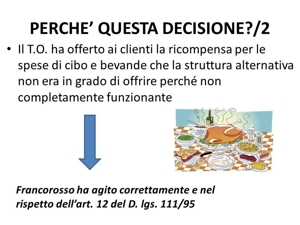 PERCHE' QUESTA DECISIONE /2