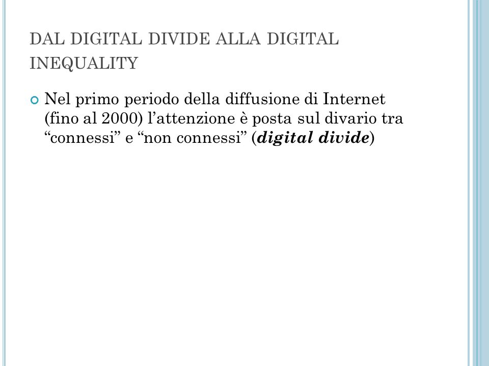 dal digital divide alla digital inequality