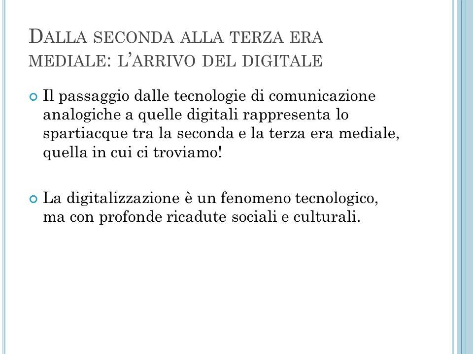 Dalla seconda alla terza era mediale: l'arrivo del digitale