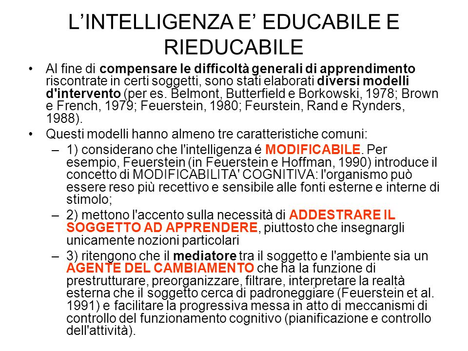 L'INTELLIGENZA E' EDUCABILE E RIEDUCABILE