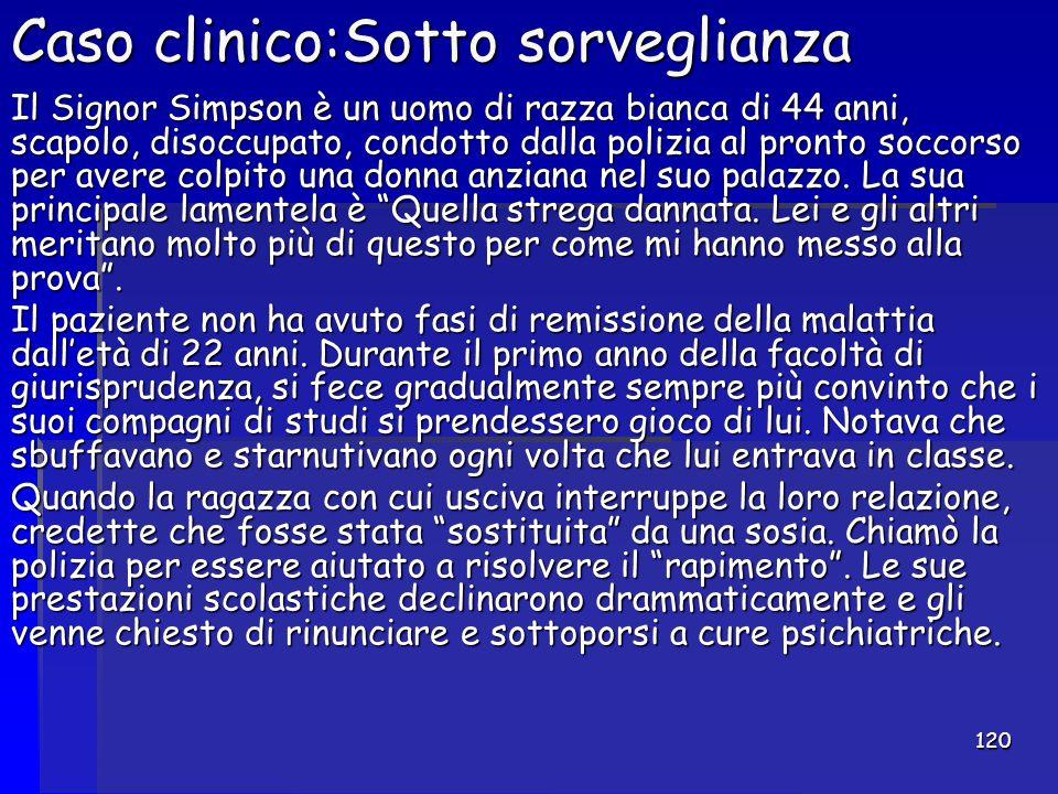 Caso clinico:Sotto sorveglianza