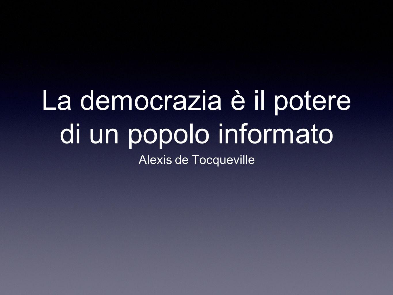 La democrazia è il potere di un popolo informato