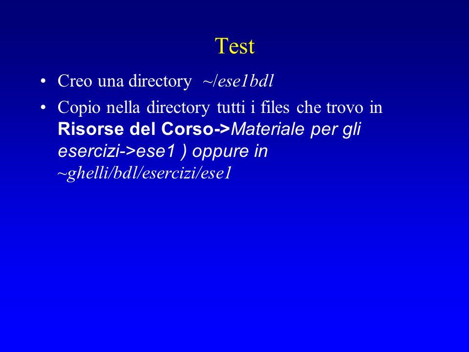 Test Creo una directory ~/ese1bdl