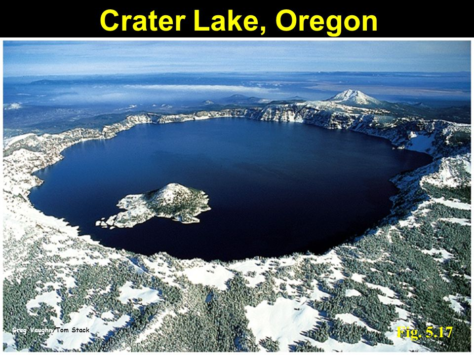 Crater Lake, Oregon Fig. 5.17 Greg Vaughn/Tom Stack