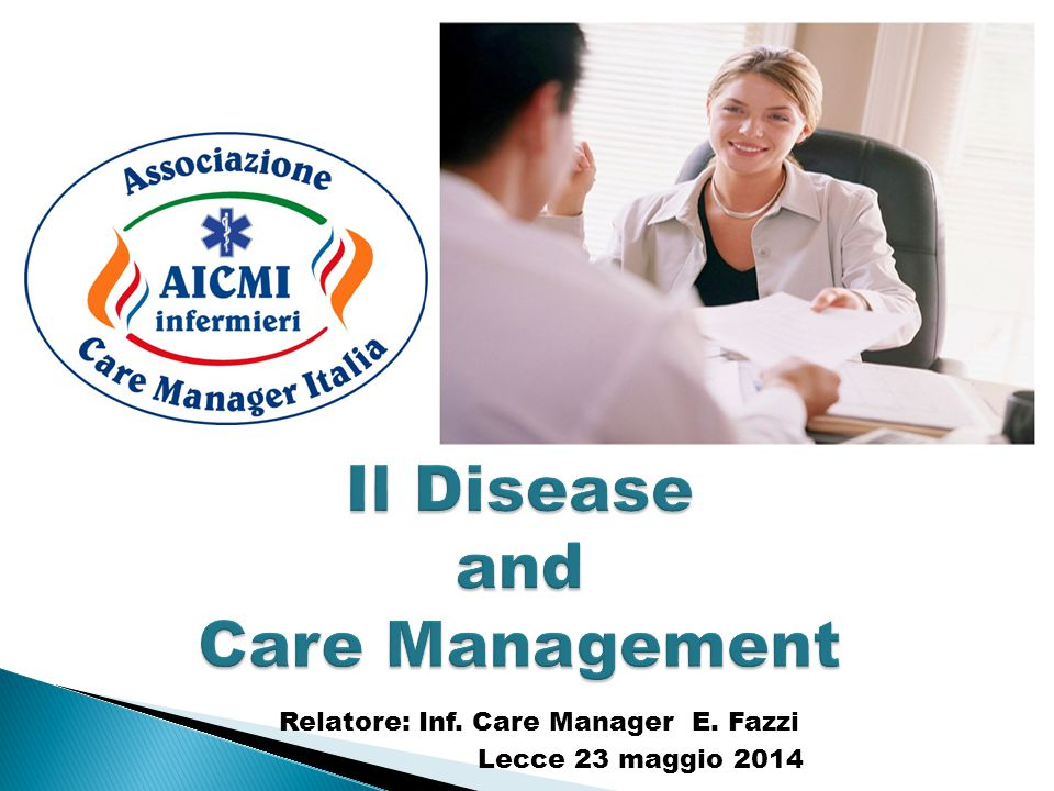 Il Disease and Care Management