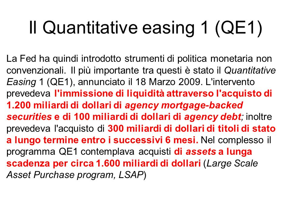 Il Quantitative easing 1 (QE1)