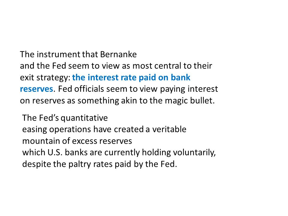 The instrument that Bernanke