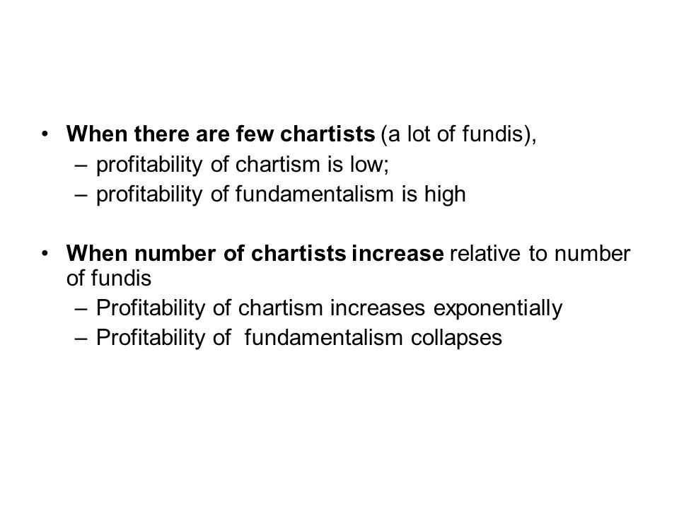 When there are few chartists (a lot of fundis),
