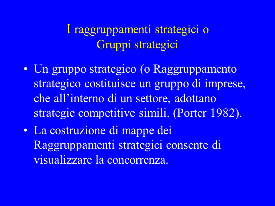 I raggruppamenti strategici o Gruppi strategici
