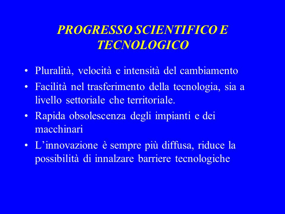 PROGRESSO SCIENTIFICO E TECNOLOGICO