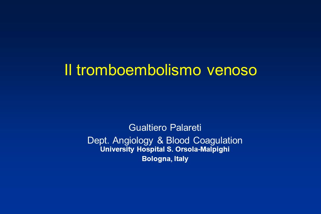 Il tromboembolismo venoso