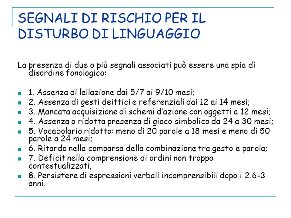 SEGNALI DI RISCHIO PER IL DISTURBO DI LINGUAGGIO