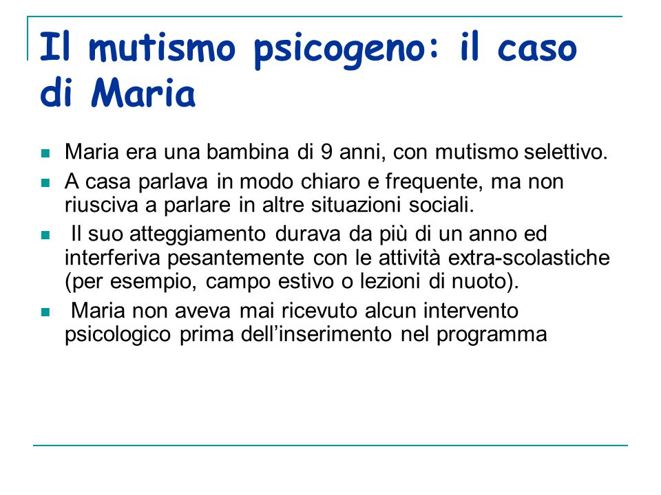 Il mutismo psicogeno: il caso di Maria