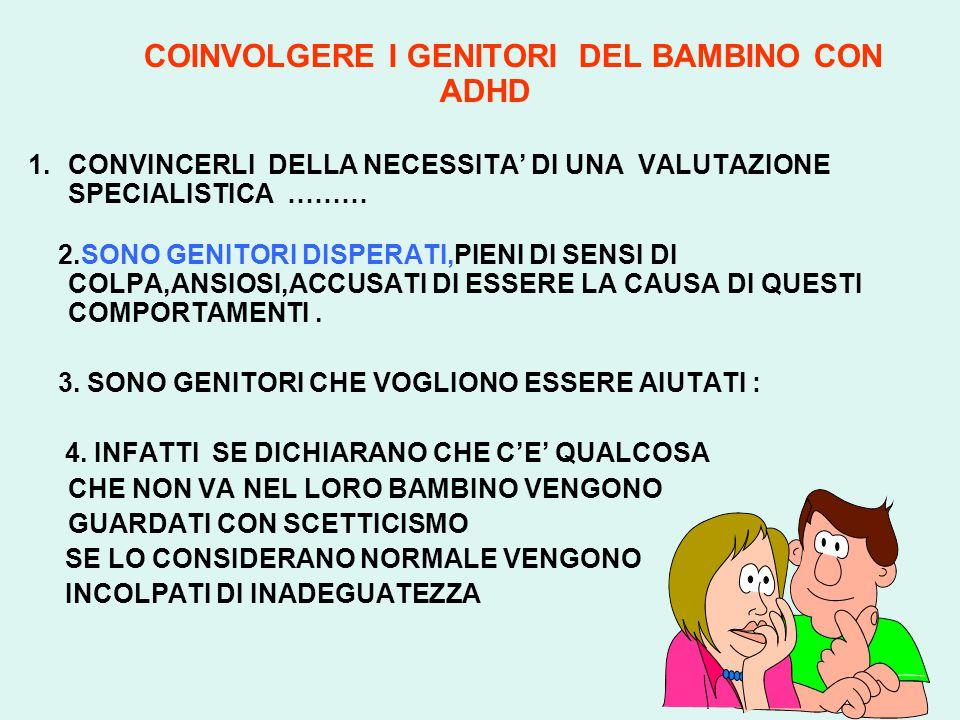 COINVOLGERE I GENITORI DEL BAMBINO CON ADHD