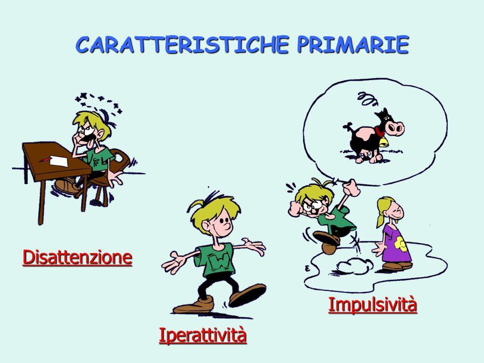 CARATTERISTICHE PRIMARIE
