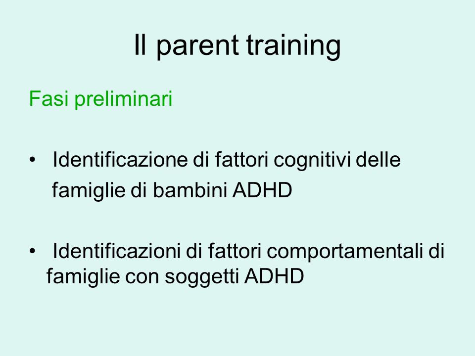 Il parent training Fasi preliminari