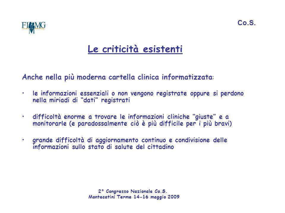 Anche nella più moderna cartella clinica informatizzata: