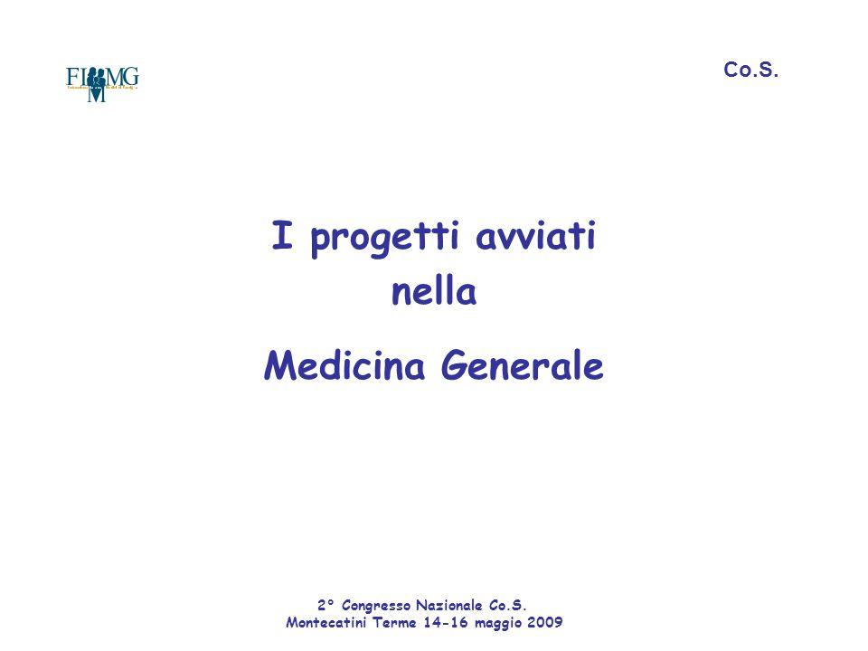 I progetti avviati nella Medicina Generale Co.S.