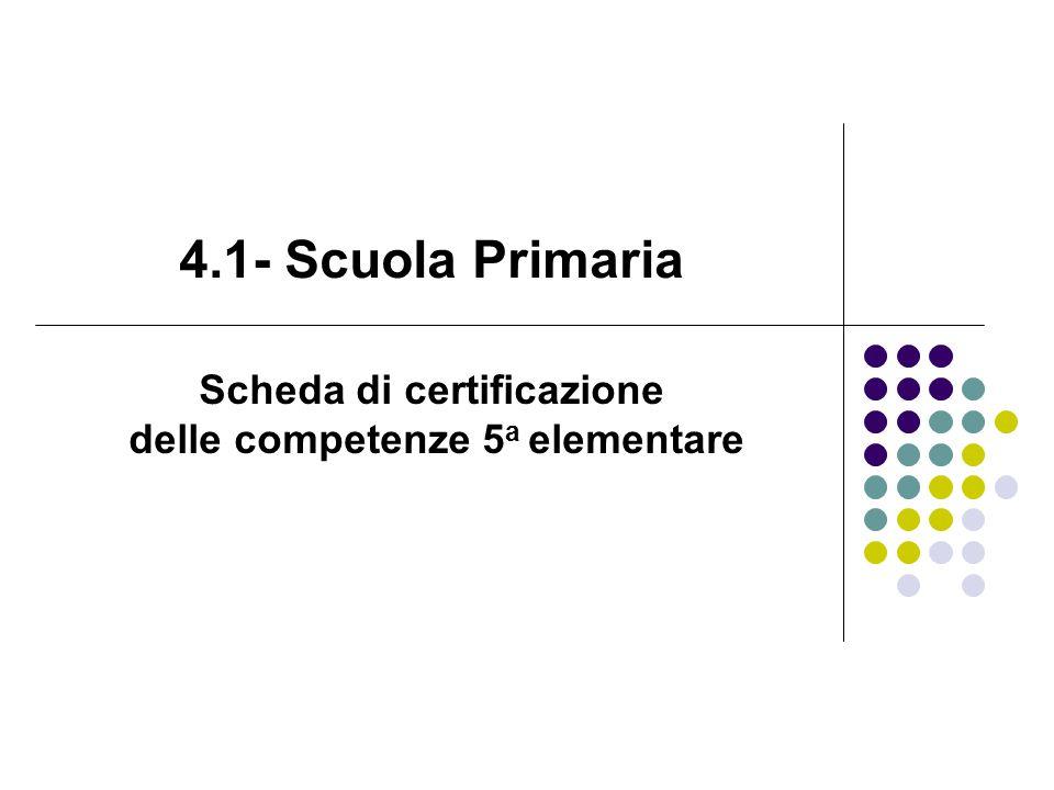 Scheda di certificazione delle competenze 5a elementare