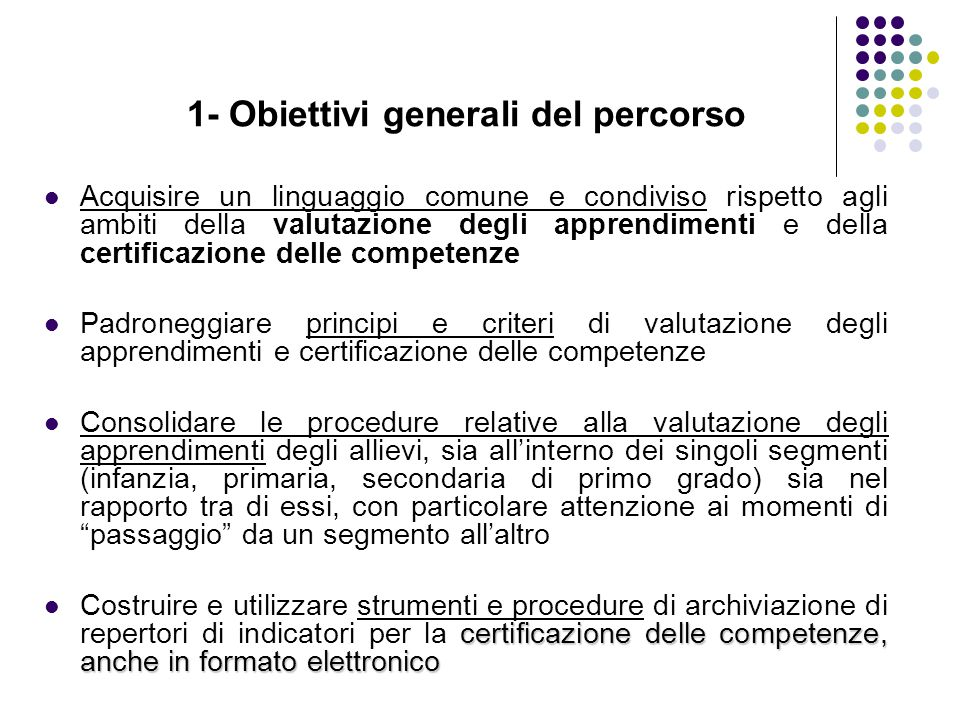 1- Obiettivi generali del percorso