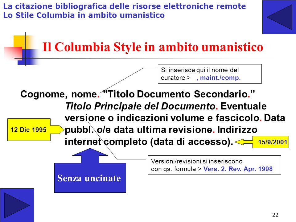 Il Columbia Style in ambito umanistico