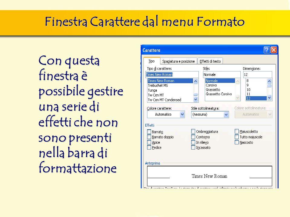 Finestra Carattere dal menu Formato