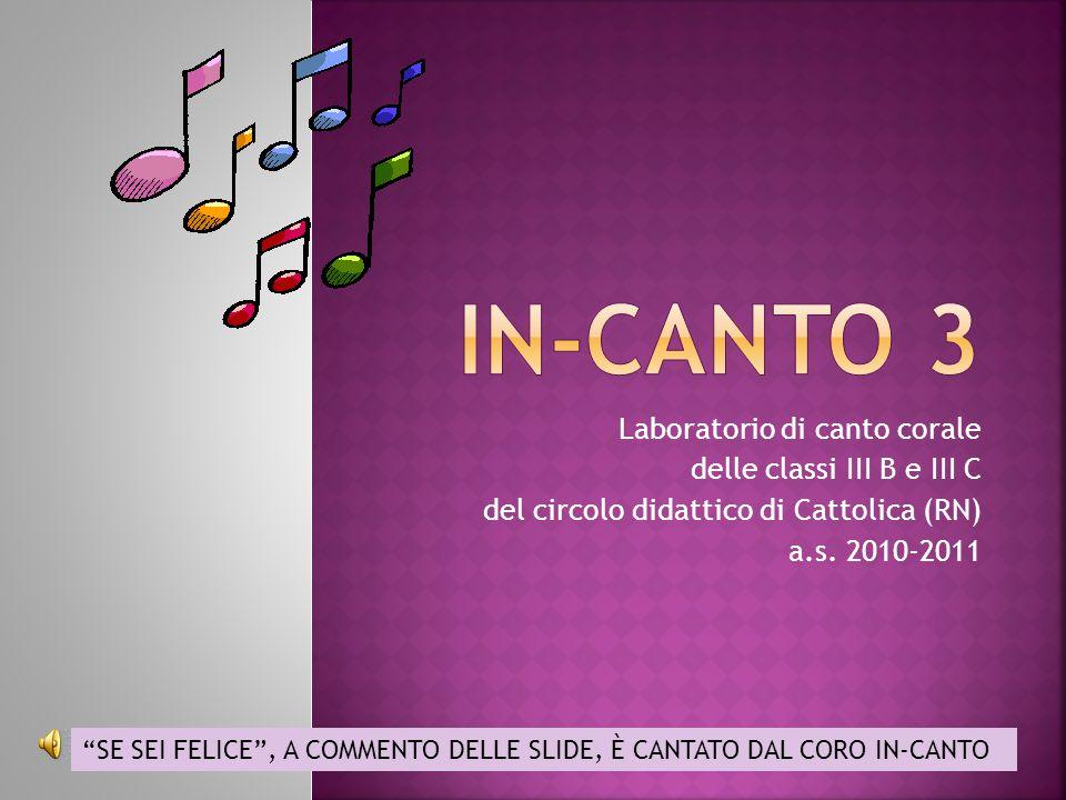 IN-canto 3 Laboratorio di canto corale delle classi III B e III C