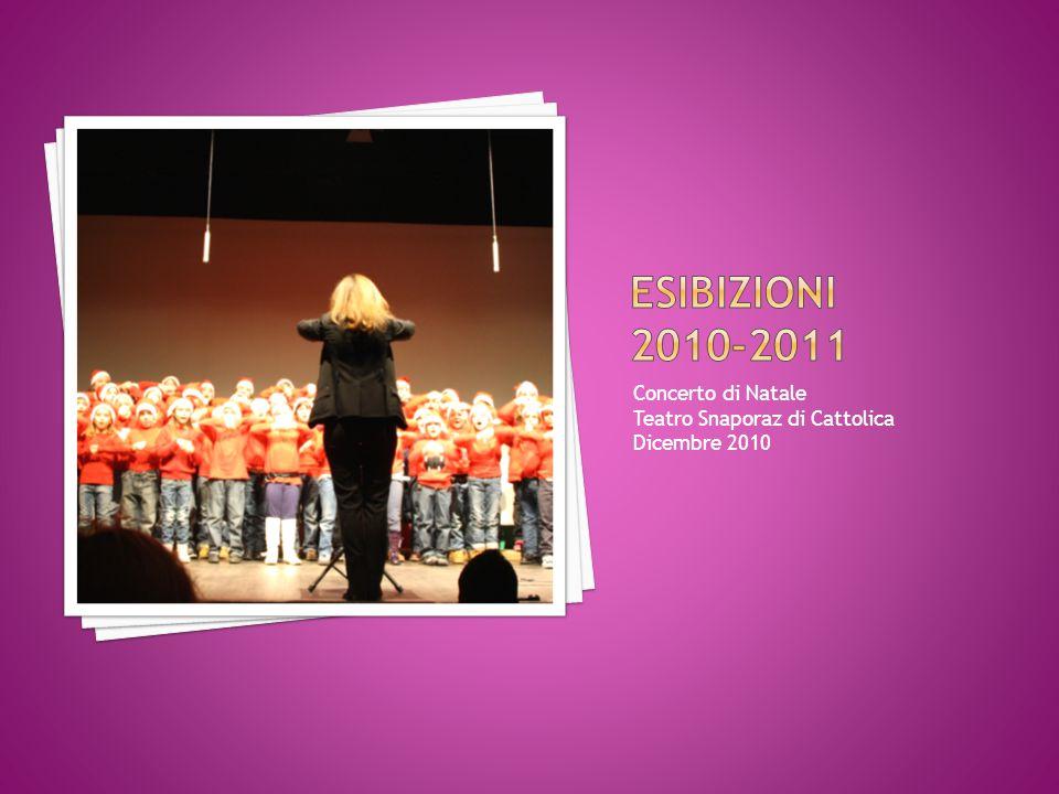 esibizioni 2010-2011 Concerto di Natale Teatro Snaporaz di Cattolica