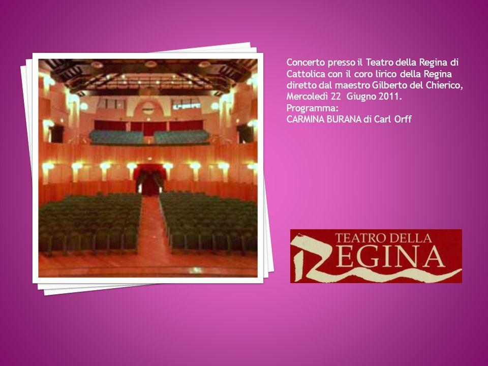 Concerto presso il Teatro della Regina di Cattolica con il coro lirico della Regina diretto dal maestro Gilberto del Chierico,
