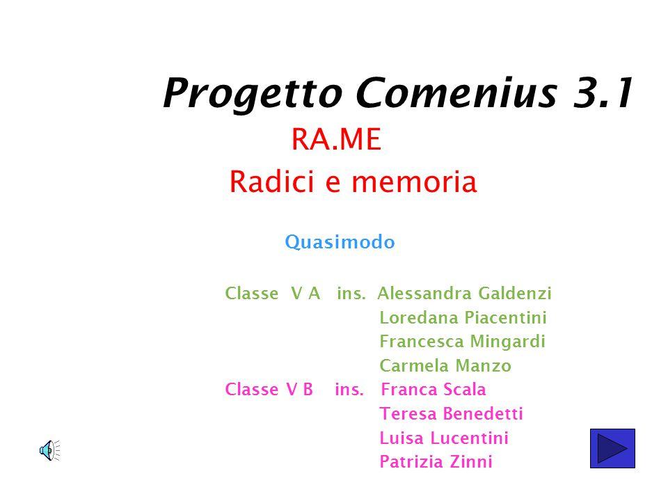 Progetto Comenius 3.1 RA.ME Radici e memoria Quasimodo