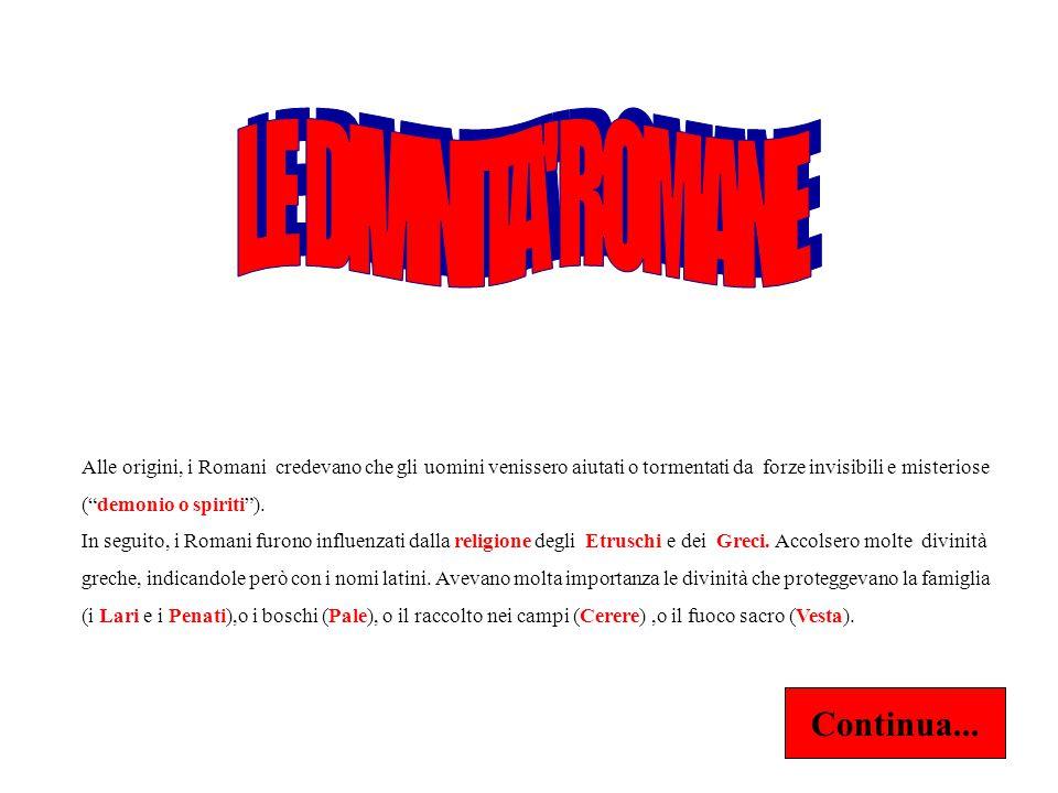 LE DIVINITA ROMANE Continua...