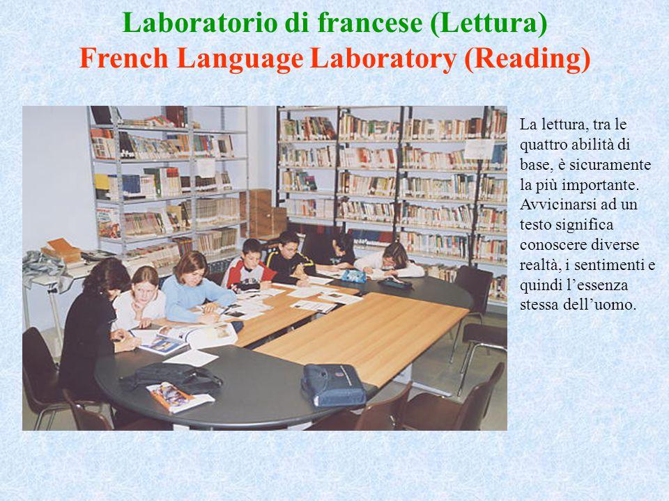 Laboratorio di francese (Lettura) French Language Laboratory (Reading)