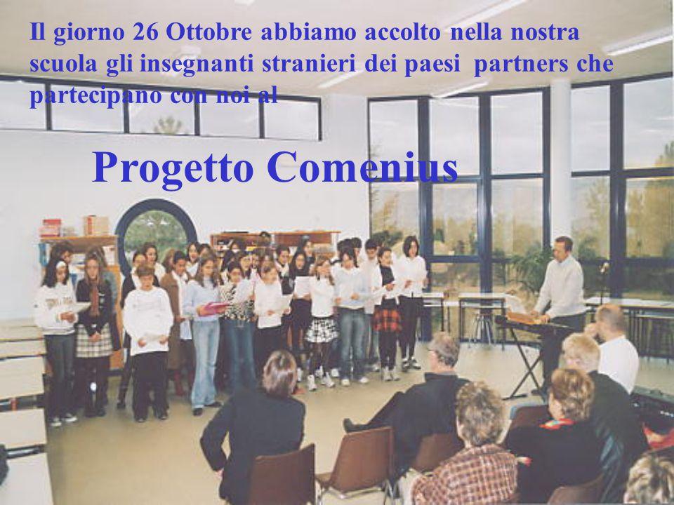 Il giorno 26 Ottobre abbiamo accolto nella nostra scuola gli insegnanti stranieri dei paesi partners che partecipano con noi al