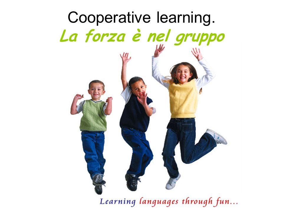 Cooperative learning. La forza è nel gruppo