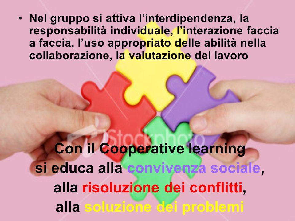Con il Cooperative learning si educa alla convivenza sociale,