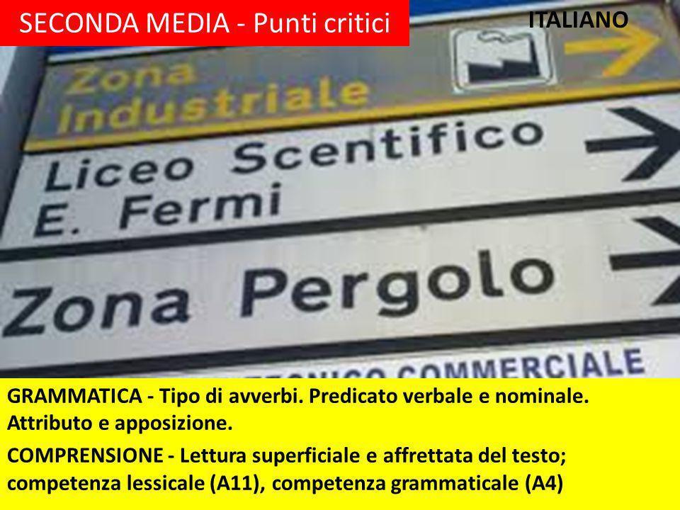 SECONDA MEDIA - Punti critici