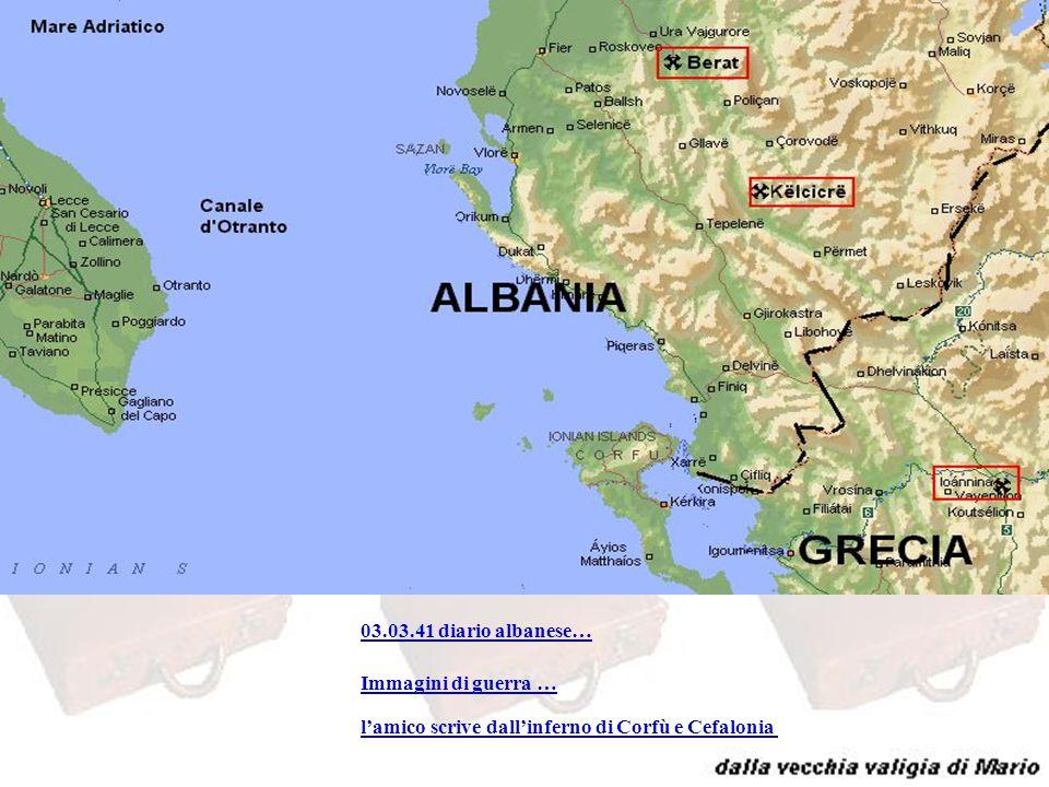 albania 03.03.41 diario albanese… Immagini di guerra …